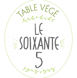 Le Soixante 5, table végé